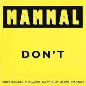 Mammal - Don't Full Album