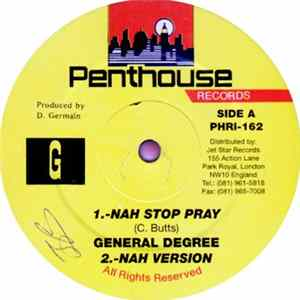 General Degree - Nah Stop Pray Full Album