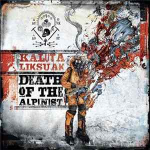 Kalutaliksuak - Death Of The Alpinist Full Album