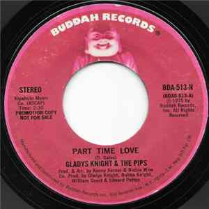 Gladys Knight & The Pips - Part Time Love Full Album